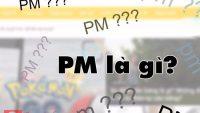 Giải đáp pm là gì và cách sử dụng từ Pm sao cho đúng nhất