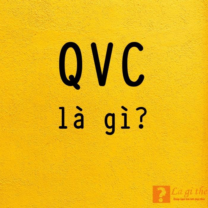 QVC là gì?