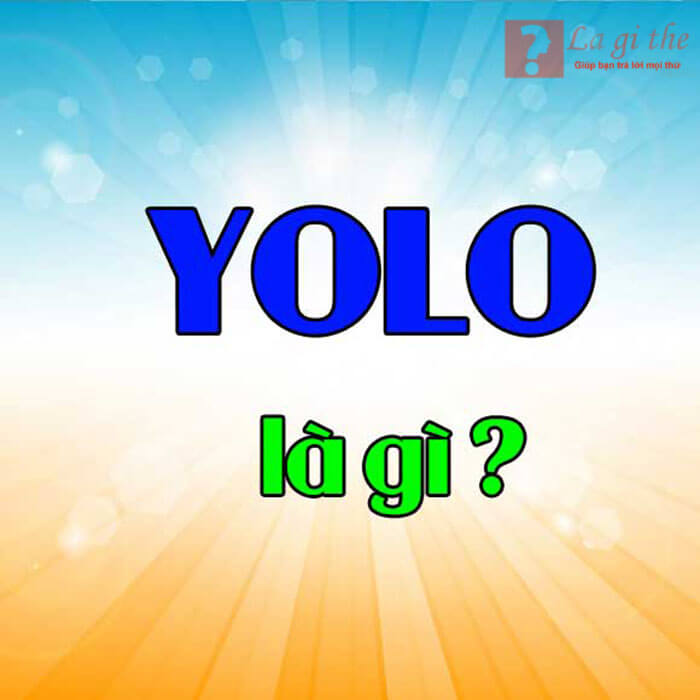 Ý nghĩa Yolo