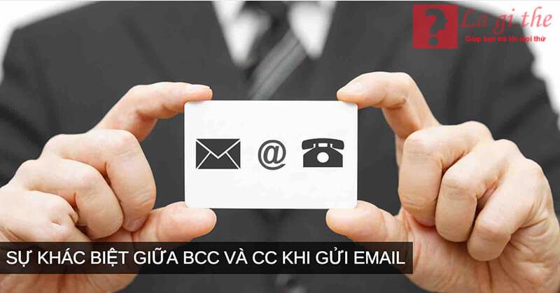 Với nhiều người ít sử dụng mail thì khó phân biệt được BCC và CC
