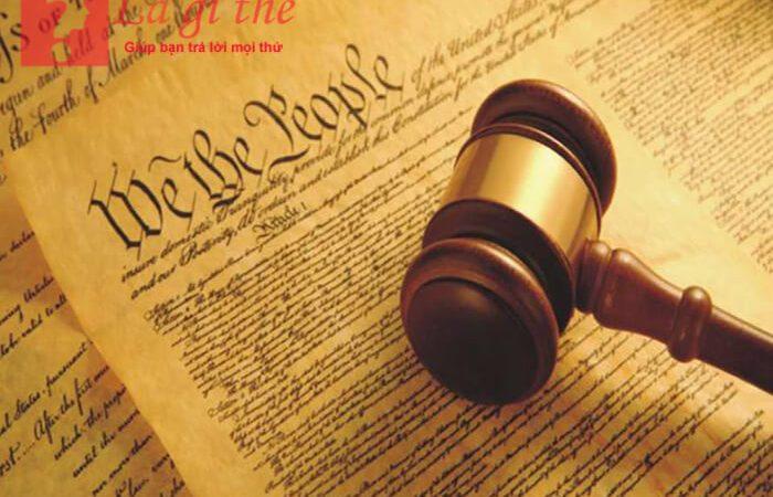 Hiến pháp là gì? Các đặc điểm chính của hiến pháp