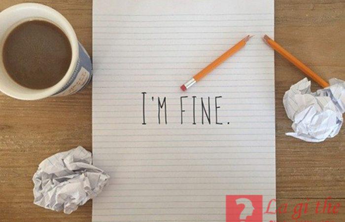 I'm fine là gì – Có nên dùng trong cuộc sống hàng ngày không?