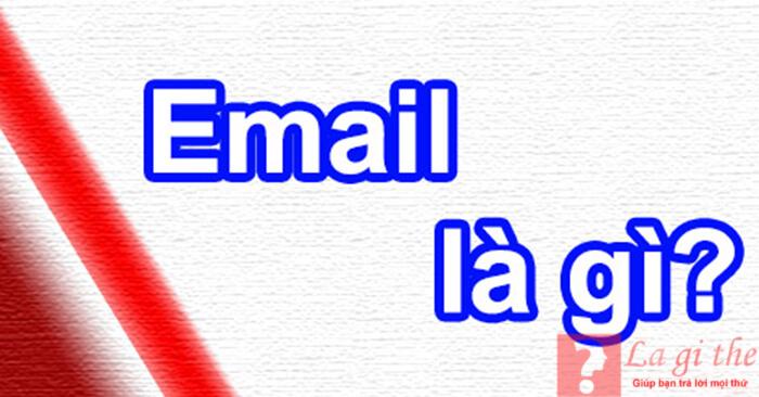 Email là gì?