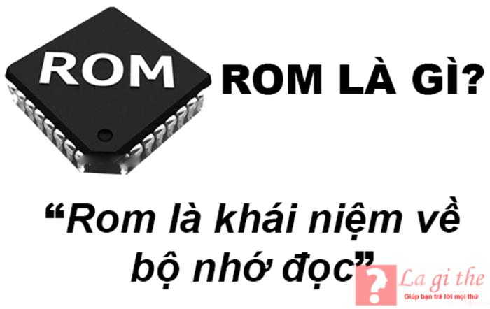 Khái niệm về ROM