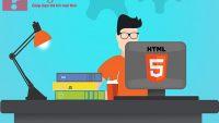 HTML5 là gì – Tầm quan trọng của HTML5 là do đâu