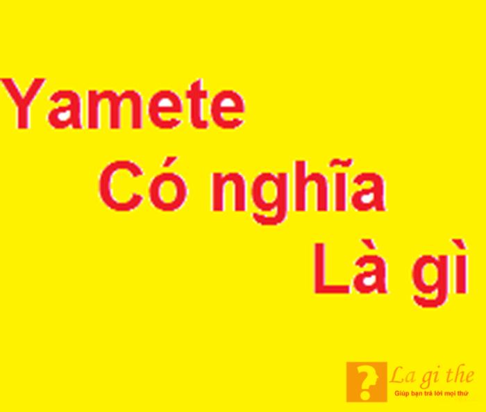 Yamete là gì?