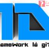 Framework là gì? Ưu điểm và nhược điểm của Framework