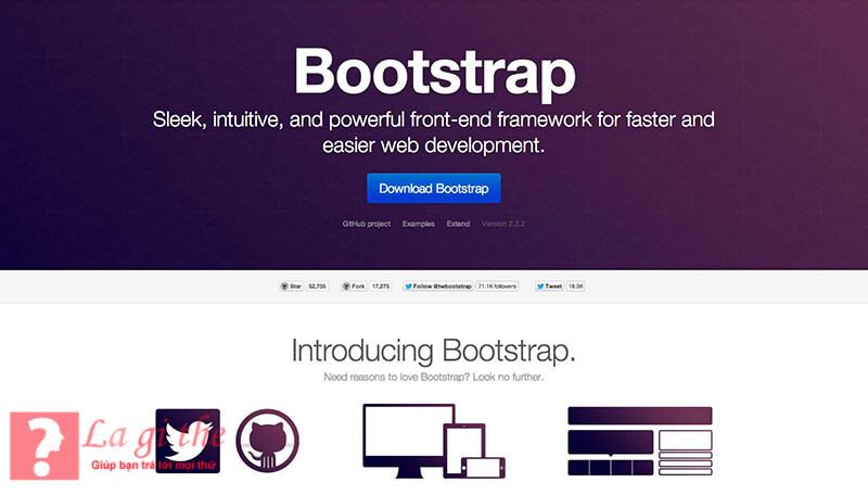 Bạn có thể dễ dàng tìm đượcBootstrap trên internet