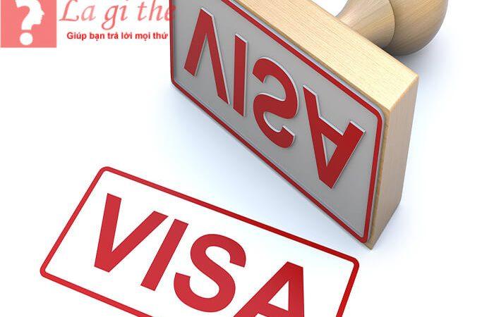 Visa là gì? Có mấy loại visa và thủ tục đăng ký ra sao